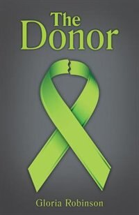 The Donor by Gloria Robinson