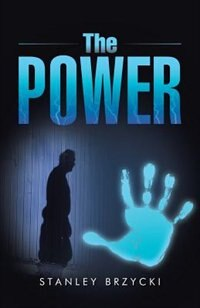 The Power by Stanley Brzycki