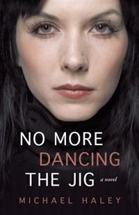 No More Dancing The Jig