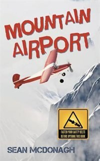 Mountain Airport by Sean Mcdonagh
