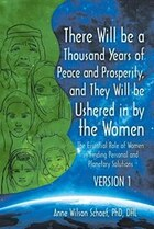 There Will be a Thousand Years of Peace and Prosperity, and They Will be Ushered in by the Women…