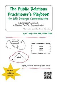 Book The Public Relations Practitioner's Playbook For (all) Strategic Communicators: A Synergized… by M. Larry Litwin Apr Fellow Prsa