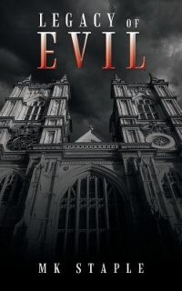 Legacy of Evil by Mk Staple