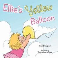 Ellie's Yellow Balloon