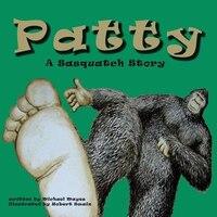 Patty: A Sasquatch Story