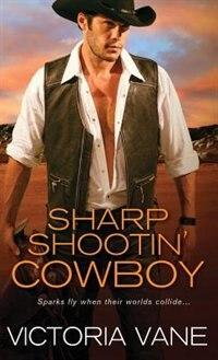 Sharp Shootin' Cowboy by Victoria Vane