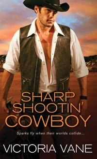 Book Sharp Shootin' Cowboy by Victoria Vane