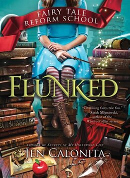 Book Flunked by Jen Calonita