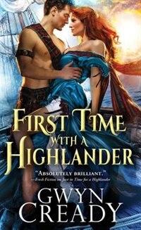 Book First Time With A Highlander by Gwyn Cready