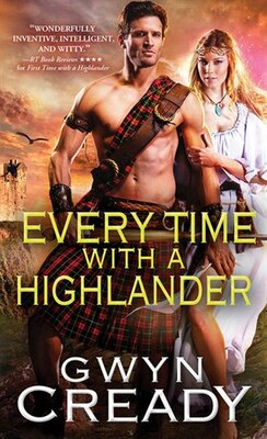 Book Every Time With A Highlander by Gwyn Cready
