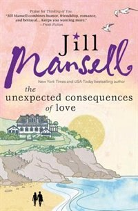 Book The Unexpected Consequences Of Love by Jill Mansell