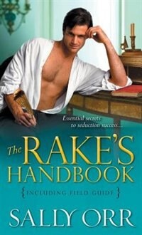 Book The Rake's Handbook: Including Field Guide by Sally Orr