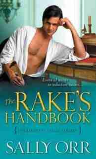 The Rake's Handbook: Including Field Guide by Sally Orr