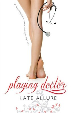 Book Playing Doctor by Kate Allure