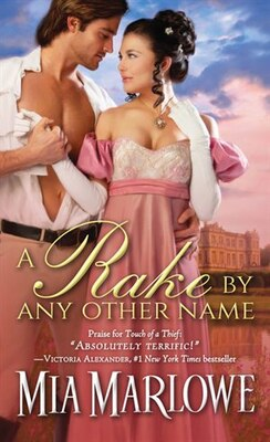Book A Rake by Any Other Name by Mia Marlowe