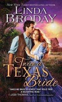 Twice A Texas Bride by Linda Broday