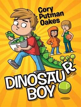Book Dinosaur Boy by Cory Putman Oakes