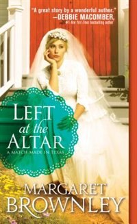 Book Left At The Altar by Margaret Brownley