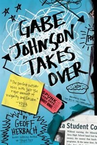 Book Gabe Johnson Takes Over by Geoff Herbach