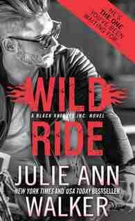 Wild Ride by Julie Ann Walker