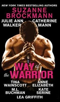 Way Of The Warrior by Suzanne Brockmann