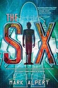 The Six by Mark Alpert