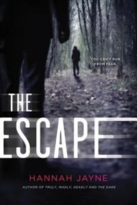 The Escape by Hannah Jayne