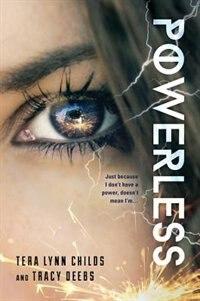 Powerless by Tera Lynn Childs