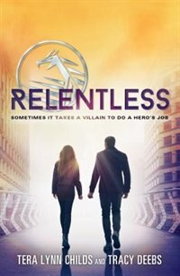 Relentless by Tera Lynn Childs