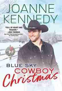 Blue Sky Cowboy Christmas by Joanne Kennedy