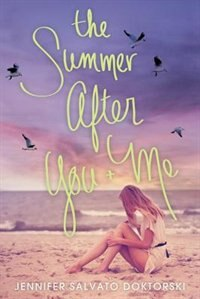 Book The Summer After You And Me by Jennifer Salvato Doktorski