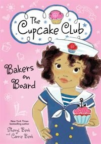 Book Bakers On Board by Sheryl Berk
