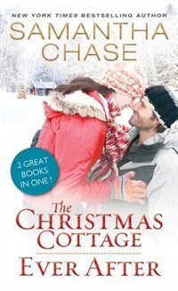 Book The Christmas Cottage / Ever After by Samantha Chase