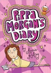 Book Pippa Morgan's Diary by Annie Kelsey