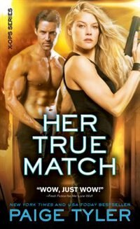 Book Her True Match by Paige Tyler