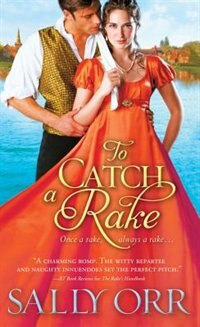 Book To Catch A Rake by Sally Orr