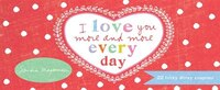 I Love You More And More Every Day: 22 Lovey Dovey Coupons