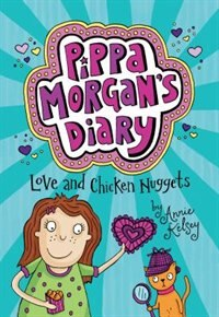 Book Love And Chicken Nuggets by Annie Kelsey