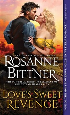 Book Love's Sweet Revenge by Rosanne Bittner