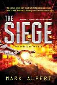 The Siege by Mark Alpert