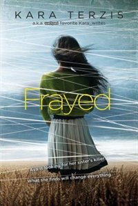 Frayed by Kara Terzis