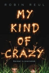 Book My Kind Of Crazy by Robin Reul