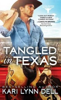 Book Tangled In Texas by Kari Lynn Dell
