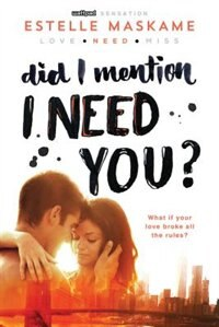 Book Did I Mention I Need You? by Estelle Maskame