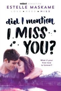 Book Did I Mention I Miss You? by Estelle Maskame
