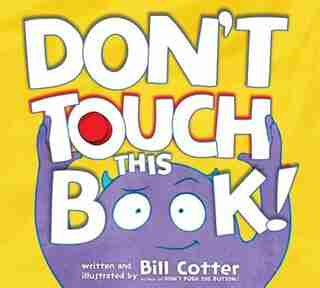 Don't Touch This Book! by Bill Cotter