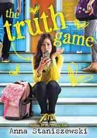The Truth Game by Anna Staniszewski