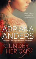 Book Under Her Skin by Adriana Anders