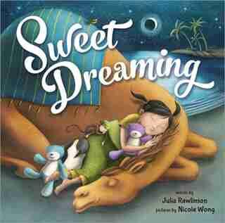 Sweet Dreaming by Julia Rawlinson
