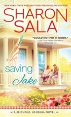 Saving Jake: A Little Trust, A Lot Of Love, And An Entire Town Is...